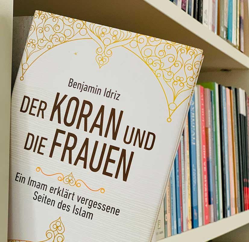 Benjamin Idriz: Der Koran und die Frauen