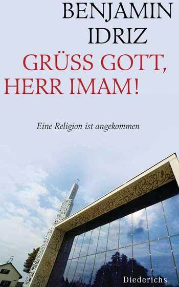 Idriz: Grüß Gott, Herr Imam!